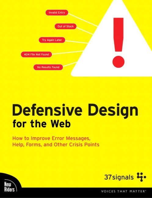 Defensive Design for the Web [Book Summary]