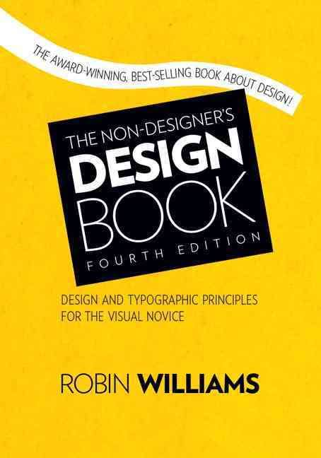 The Non-Designer's Design Book [Book Summary]