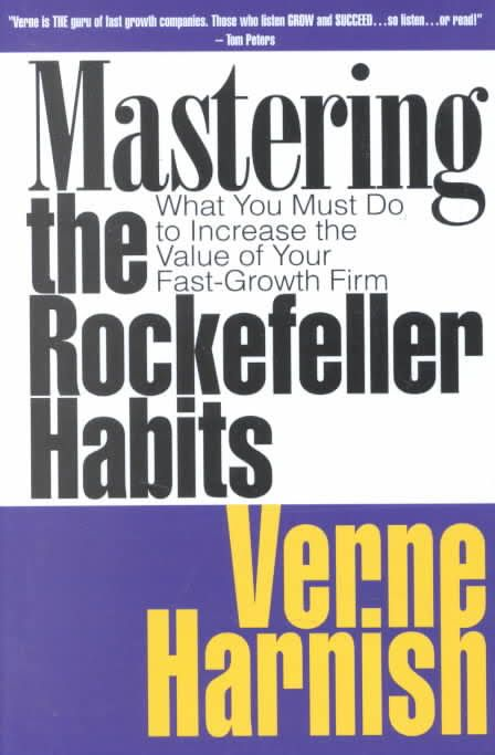 Mastering the Rockefeller Habits [Book Summary]